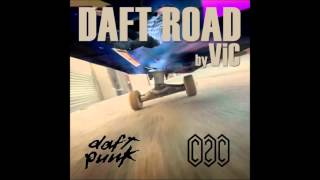 """Daft Road"" (Daft-Punk vs C2C)"