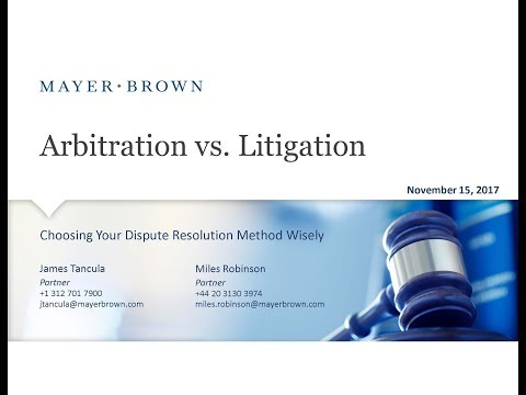 Arbitration vs. Litigation: Choosing Your Dispute Resolution Method Wisely
