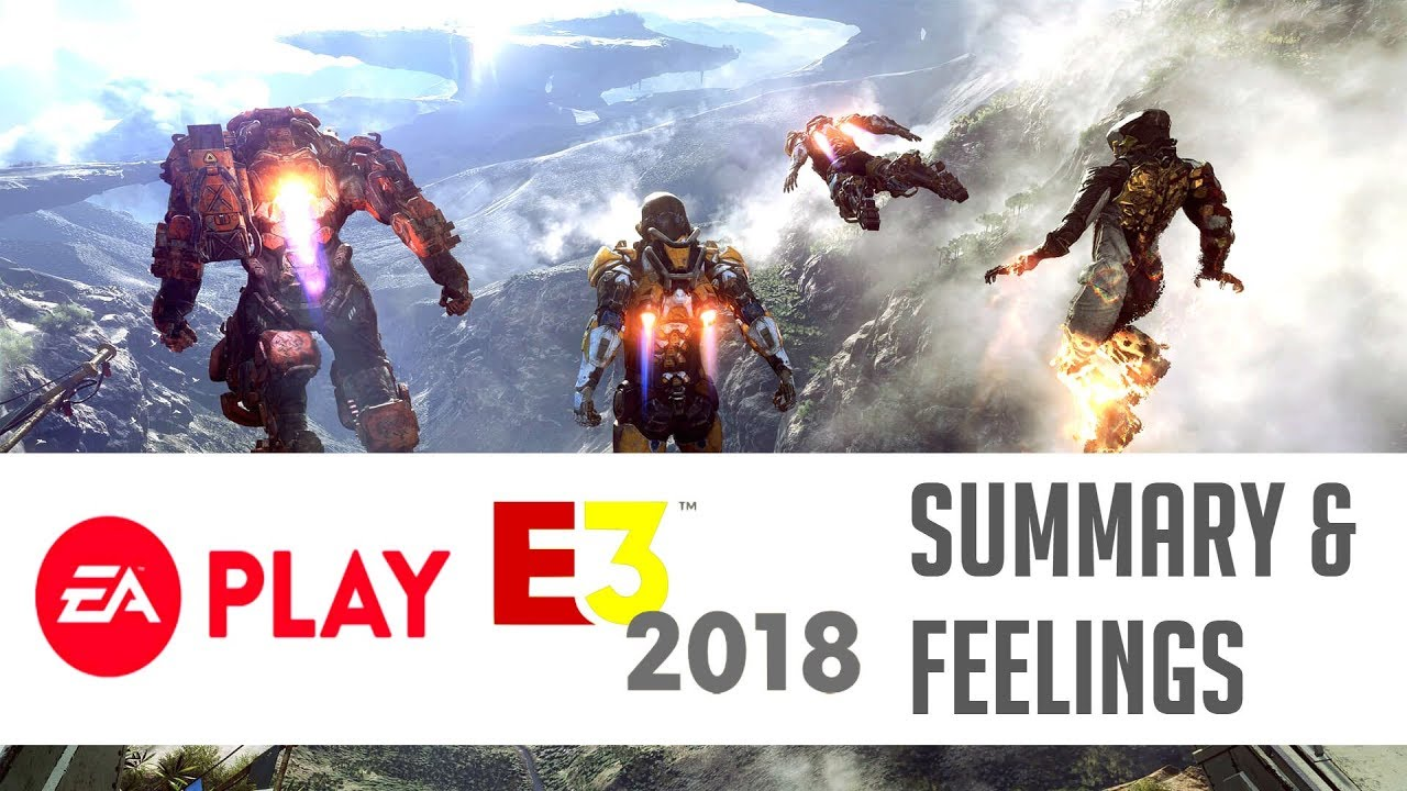 EA Conference E3 2018 | Anthem, Unravel Two, Battlefield V
