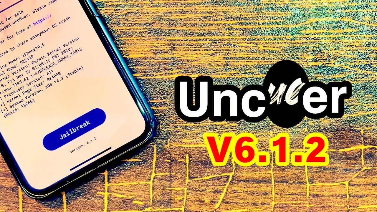 Download Unc0ver v6.1.2 - Jailbreak iOS 11.0-14.3 Without PC/Mac - GET IT RIGHT NOW!! [Revoked]