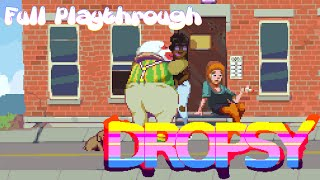 Dropsy Full Playthrough