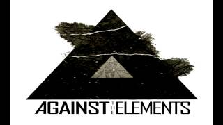 Against the Elements - Alpha Element