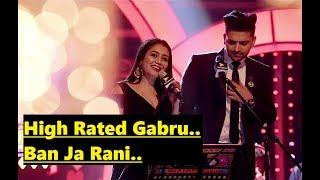 High Rated Gabru Ban Ja Rani Guru Randhawa Neha Kakkar T Series Mixtape Punjabi