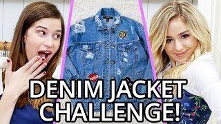 DENIM JACKET OUTFIT CHALLENGE?! w/ Chloe Lukasiak & Marissa Rachel!