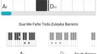 Que Me Falte Todo-Zuleyka Barreiro-Acordes Piano