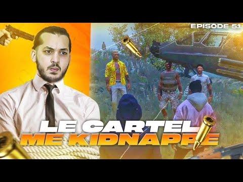 Le Cartel me Kidnappe ? Mission à risques ! (Episode 51)
