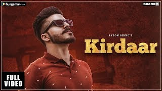 Kirdaar | Full Video | Tyson Sidhu | Latest Punjabi Songs 2018 | Brand B