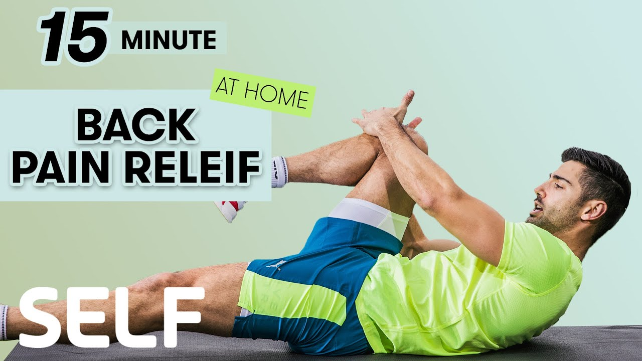 20 Minute Back Pain Relief Workout   20 Exercises At Home   Sweat With SELF