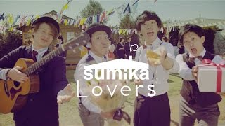sumika / Lovers【Music Video】 thumbnail