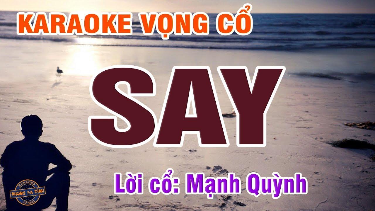 Download Vọng cổ - Say | Karaoke vọng cổ | Lời cổ: Mạnh Quỳnh