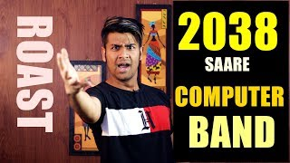 2038 Me Saare Computers Khatm | Technology Roast !! | Things I don't like about technology