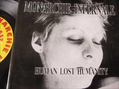 Monarchie Infernale - Human Lost Humanity
