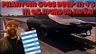 Phantom Goes DEEP in the 4's in the OG Murder Nova! Testing with Fireball Camaro and Daddy Dave