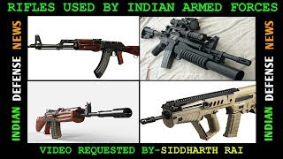 Indian Defence News,Assault Rifles Used By Indian Armed Forces in Hindi,Assault Rifles of india
