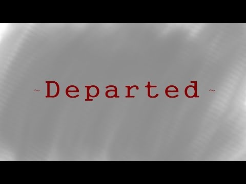 Departed (A song for anyone who lost a loved one)