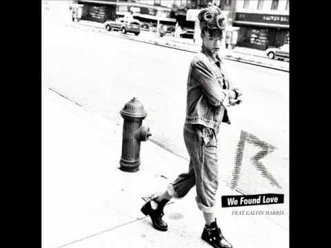Rihanna featCalvin HarrisWe Found Love (Chuckie Extended Remix)