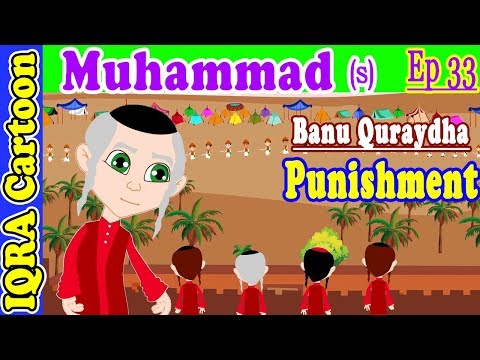 Punishment for Banu Quraydha | Muhammad  Story Ep 33 | Prophet stories for kids : iqra cartoon