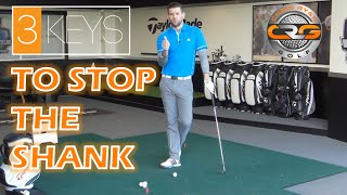 3KEYS TO STOP THE SHANK