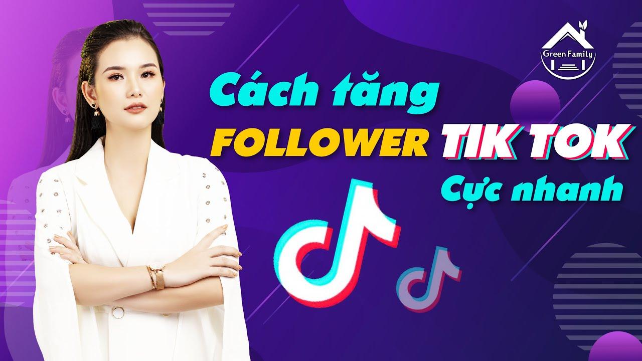 Cách tăng Follower Tik Tok cực nhanh/ Hướng dẫn chơi tik tok/ CEO Phạm Hà