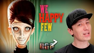 'RAPGAMEOBZOR 7' — We Happy Few