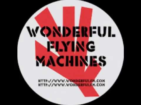 Wonderful Flying Machines (audio)