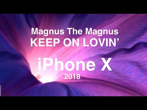 Canzone Iphone X Presentazione Apple - Keep On Lovin'  Magnus the Magnus