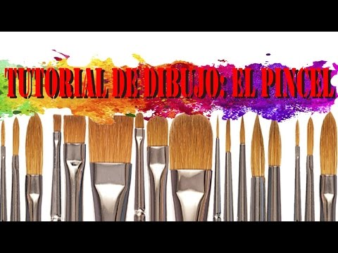 TUTORIAL DE DIBUJO: EL PINCEL