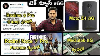 Realme 3 Pro 64MP,Redmi Note 7 Pro Fortnite Support,Moto Z4 with 5G,Mediatek 5G,Pixel 3a&3a xl image