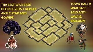 clash of clans - town hall 9 (th9) best war base 2015 anti gowipe lava, balloon anti 2 star + replay