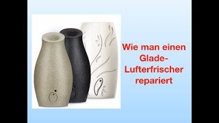 Wie man einen Glade Lufterfrischer repariert.mp3