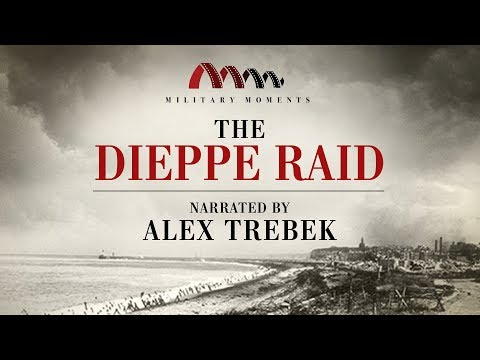 The Dieppe Raid | Narrated by Alex Trebek