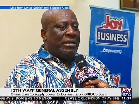 Ghana plans to supply power to Burkina Faso - News Desk on Joy News (3-11-17)
