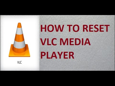 How to Reset VLC Media Player - YouTube