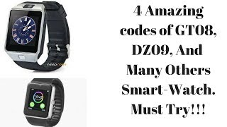 Try these codes on your SMART WATCH Now..