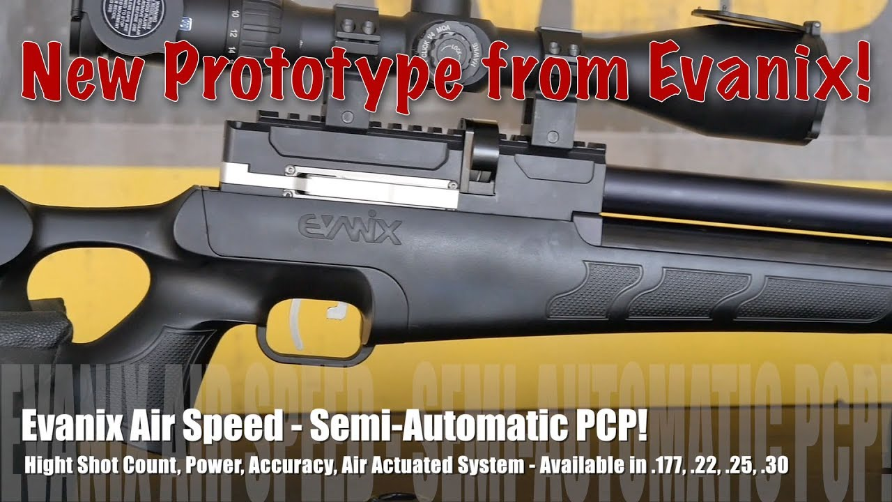 Evanix Conquest Speed Semi Auto Pcp Air Rifle: Evanix Air Speed PROTOTYPE