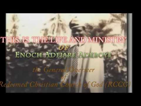 LIFE AND MINISTRY OF Pastor   Enoch Adejare Adeboye  G.O (RCCG)