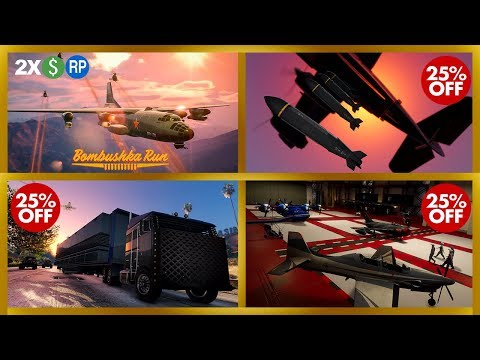NEW ONLINE EVENT   BOMBUSHKA RUN 2X GTA$ & RP   25% OFF AIRCRAFT WEAPONS   & MORE