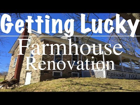 getting-lucky-while-renovating-a-farm-house---episode-102