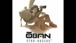 Full theme for Oban Star Racers by Akino - A Chance to Shine TO DOW...