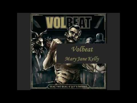 Volbeat - Mary Jane Kelly (with lyrics)