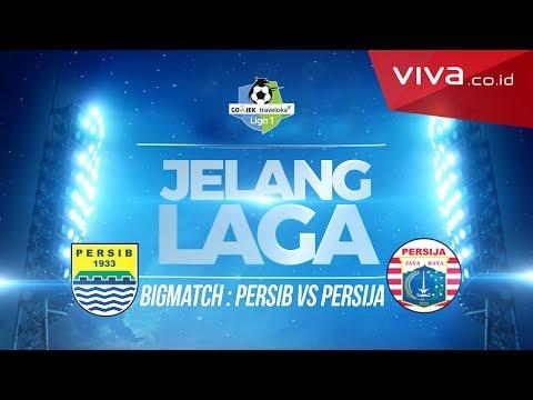 JELANG LAGA #15 - Super Big Match! Persib vs Persija