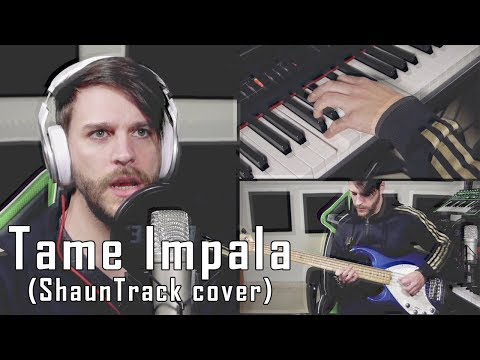 Tame Impala - The Less I Know The Better | Cover by ShaunTrack