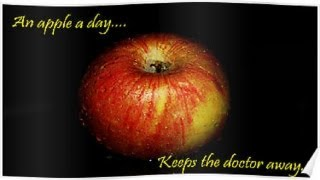 """An Apple a Day Keeps the Doctor Away"""
