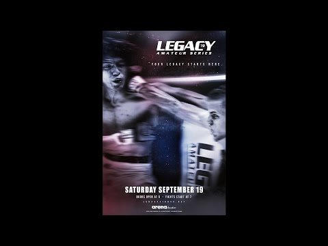 Legacy Amateur Series 19 - Alex Macedo vs John Smith