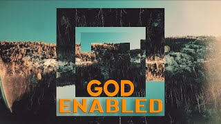 God Enabled- Missionary Terry McFarland
