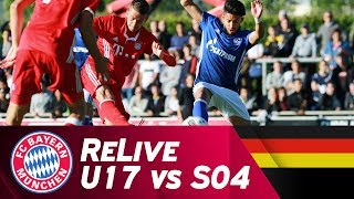 ReLive | FC Bayern - FC Schalke 04 | U17 Halbfinale Hinspiel