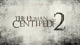 The Human Centipede 2 (Full Sequence) (2011) VF