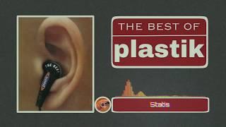 Plastik - Statis (HQ Audio)