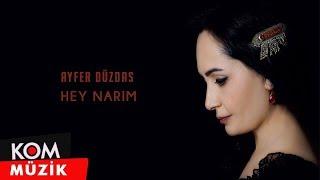 Ayfer Duzdas - Hey Narim       Kom Muzik  Resimi