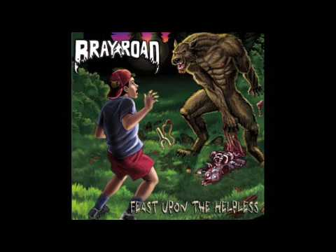 Bray Road - Feast Upon the Helpless (Full Album, 2017)